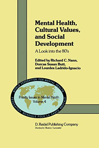 Mental Health, Cultural Values, and Social Development : A Look into the 80's - D. S. Butt