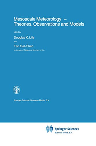 9789048183906: Mesoscale Meteorology - Theories, Observations and Models (Nato Science Series C:)