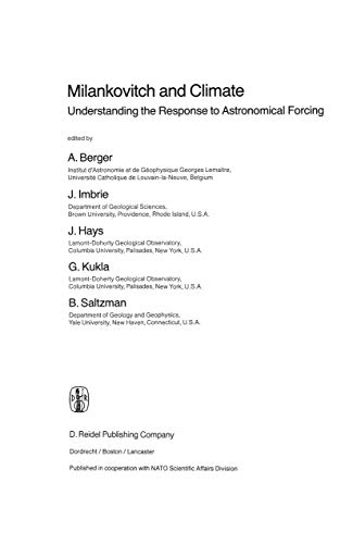 9789048184002: Milankovitch and Climate: Understanding the Response to Astronomical Forcing (Nato Science Series C:)