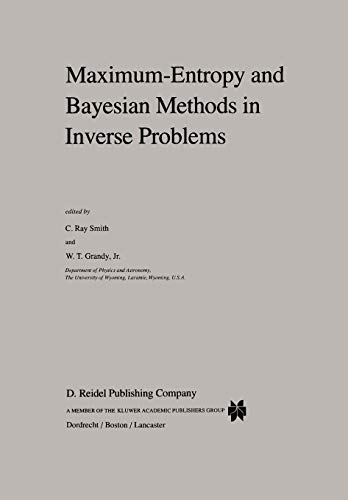 9789048184187: Maximum-Entropy and Bayesian Methods in Inverse Problems (Fundamental Theories of Physics)