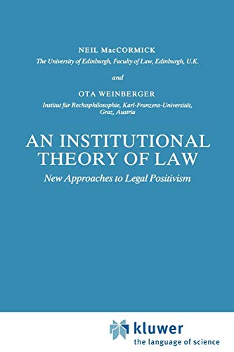 9789048184194: An Institutional Theory of Law: New Approaches to Legal Positivism (Law and Philosophy Library)