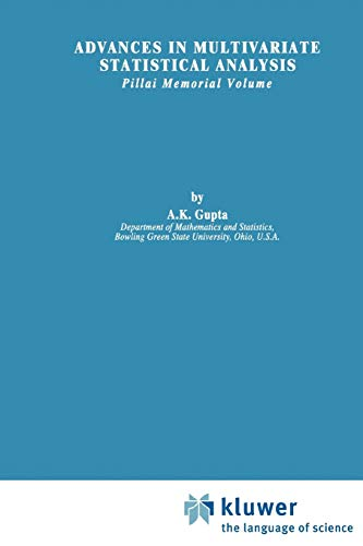 9789048184392: Advances in Multivariate Statistical Analysis: Pillai Memorial Volume (Theory and Decision Library B)