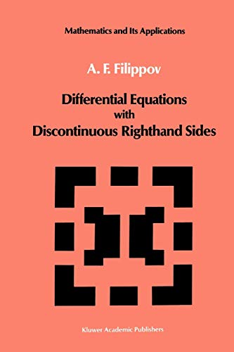 9789048184491: Differential Equations with Discontinuous Righthand Sides: Control Systems (Mathematics and its Applications)