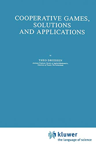 Cooperative Games, Solutions and Applications (Theory and Decision Library C) - Driessen, Theo S. H.