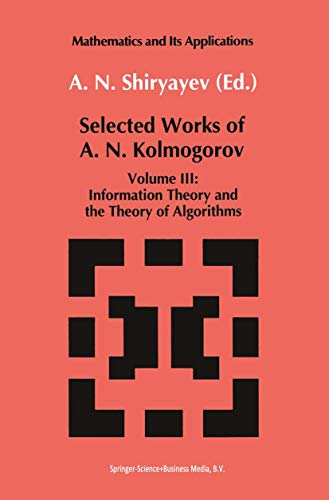 Selected Works III: Information Theory and the Theory of Algorithms (Paperback)