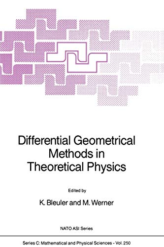 9789048184590: Differential Geometrical Methods in Theoretical Physics (Nato Science Series C:)