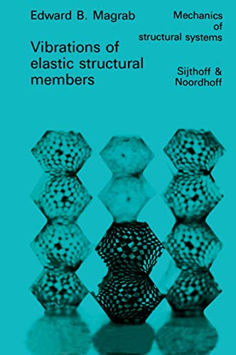 9789048184699: Vibrations of Elastic Structural Members (Mechanics of Structural Systems)