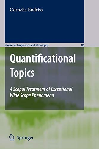 Quantificational Topics A Scopal Treatment of Exceptional Wide Scope Phenomena Studies in ...