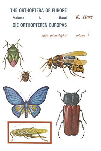 Die Orthopteren Europas / The Orthoptera of Europe: Volume I (Paperback) - A. Harz