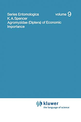 9789048185139: Agromyzidae (Diptera) of Economic Importance (Series Entomologica)