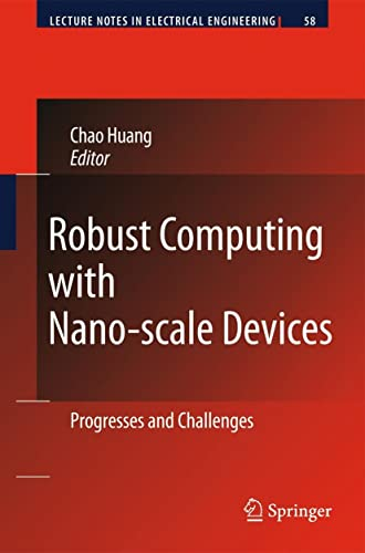 9789048185399: Robust Computing with Nano-scale Devices: Progresses and Challenges (Lecture Notes in Electrical Engineering)