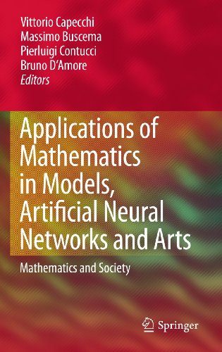Applications of Mathematics in Models, Artificial Neural Networks and Arts (Hardback)