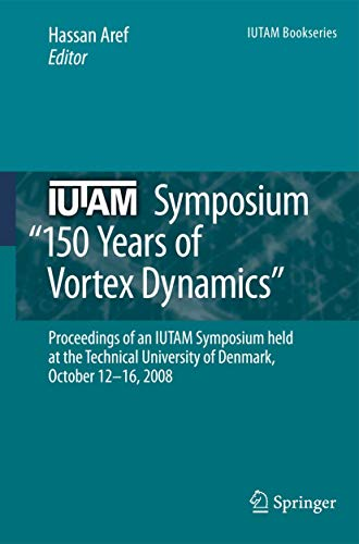 IUTAM Symposium on 150 Years of Vortex Dynamics: Hassan Aref