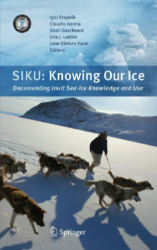 9789048185863: SIKU: Knowing Our Ice: Documenting Inuit Sea Ice Knowledge and Use
