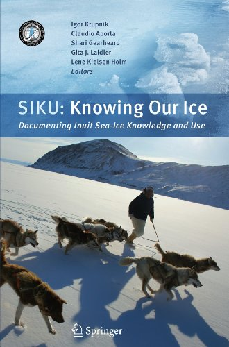 9789048186488: SIKU: Knowing Our Ice: Documenting Inuit Sea Ice Knowledge and Use