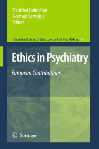 9789048187201: Ethics in Psychiatry: European Contributions (International Library of Ethics, Law, and the New Medicine)