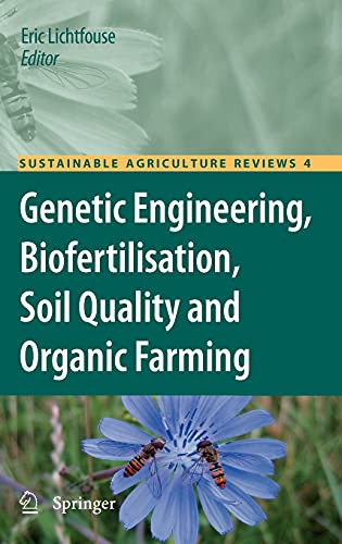 Genetic Engineering, Biofertilisation, Soil Quality and Organic Farming: Eric Lichtfouse