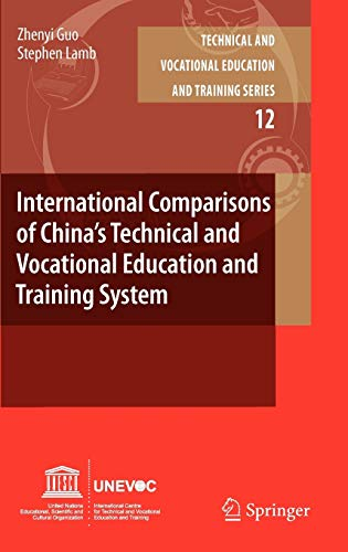 9789048187423: International Comparisons of China's Technical and Vocational Education and Training System (Technical and Vocational Education and Training: Issues, Concerns and Prospects)