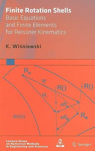 Finite Rotation Shells: Basic Equations and Finite: K. Wisniewski