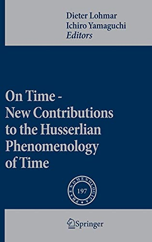 9789048187652: On Time - New Contributions to the Husserlian Phenomenology of Time (Phaenomenologica)