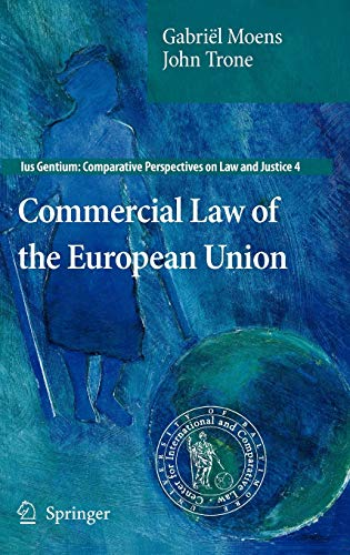 9789048187737: 4: Commercial Law of the European Union (Ius Gentium: Comparative Perspectives on Law and Justice)