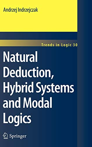 9789048187843: Natural Deduction, Hybrid Systems and Modal Logics (Trends in Logic)