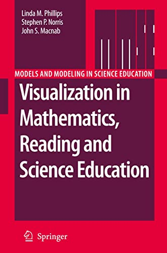 Visualization in Mathematics, Reading and Science Education: Linda M. Phillips