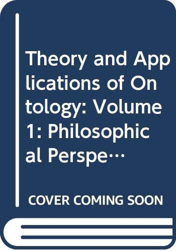 Theory and Applications of Ontology: Roberto Poli