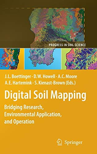 Digital Soil Mapping Bridging Research, Environmental Application, and Operation Progress in Soil ...