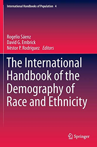 The International Handbook of the Demography of Race and Ethnicity: Rogelio Saenz