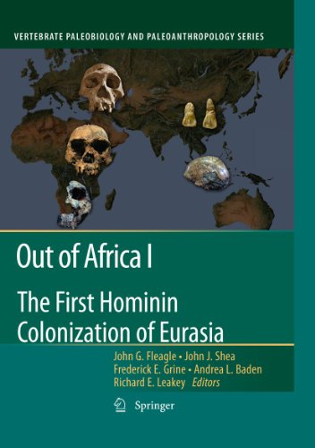9789048190355: Out of Africa I: The First Hominin Colonization of Eurasia (Vertebrate Paleobiology and Paleoanthropology)
