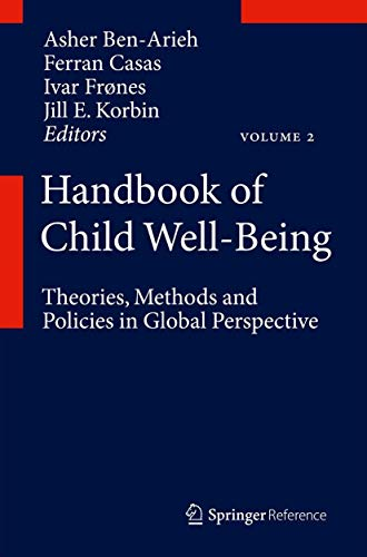 9789048190621: Handbook of Child Well-Being: Theories, Methods and Policies in Global Perspective