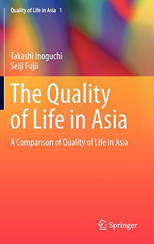 9789048190713: The Quality of Life in Asia: A Comparison of Quality of Life in Asia