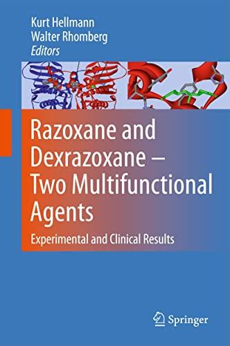 Razoxane and Dexrazoxane - Two Multifunctional Agents: Kurt Hellmann