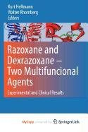 9789048191697: Razoxane and Dexrazoxane - Two Multifunctional Agents: Experimental and Clinical Results