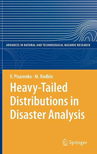 9789048191703: Heavy-Tailed Distributions in Disaster Analysis (Advances in Natural and Technological Hazards Research)
