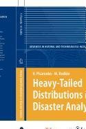 9789048191727: Heavy-Tailed Distributions in Disaster Analysis