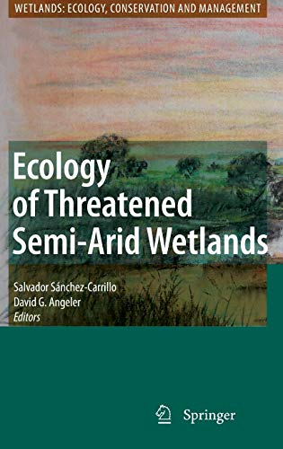 Ecology of Threatened Semi-Arid Wetlands: Salvador Sánchez-Carrillo