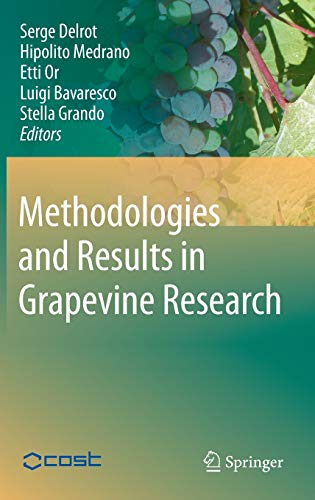 Methodologies and Results in Grapevine Research: Serge Delrot