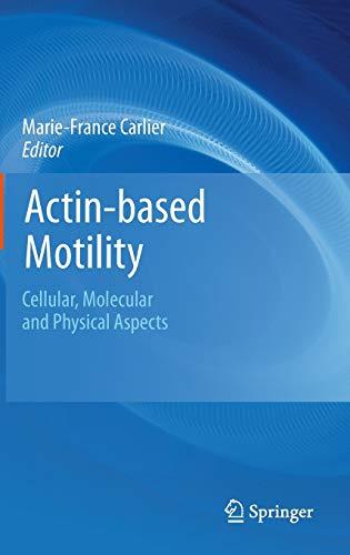 Actin-based Motility: Marie-France Carlier
