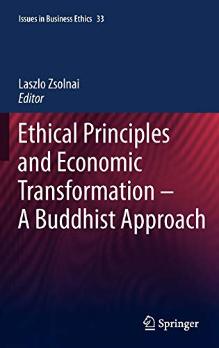 9789048193097: Ethical Principles and Economic Transformation - A Buddhist Approach (Issues in Business Ethics)