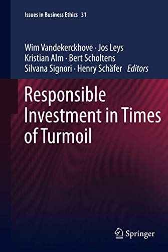Responsible Investment in Times of Turmoil (Issues: Wim Vandekerckhove (Editor),