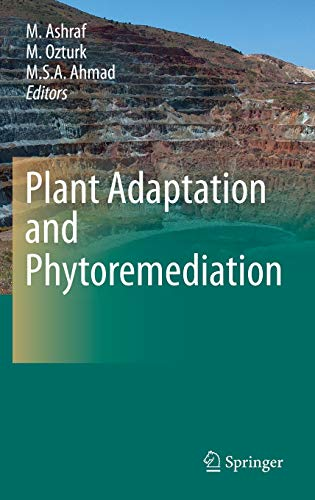 Plant Adaptation and Phytoremediation: M. Ashraf