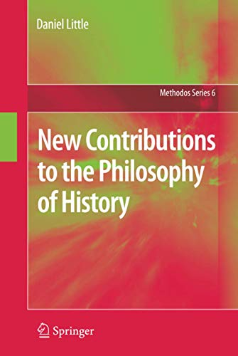 9789048194094: New Contributions to the Philosophy of History (Methodos Series)