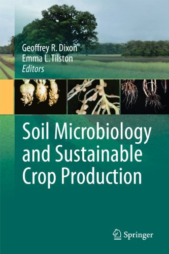 Soil Microbiology and Sustainable Crop Production: Geoffrey R. Dixon