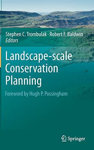 Landscape-scale Conservation Planning: Stephen C. Trombulak