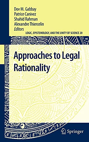 9789048195879: Approaches to Legal Rationality (Logic, Epistemology, and the Unity of Science)