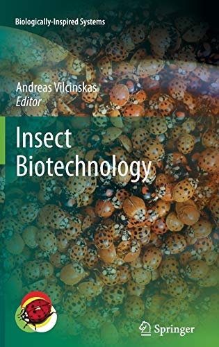 9789048196401: Insect Biotechnology (Biologically-Inspired Systems)