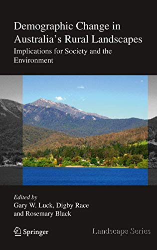 9789048196524: Demographic Change in Australia's Rural Landscapes: Implications for Society and the Environment (Landscape Series)