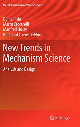 9789048196883: New Trends in Mechanism Science: Analysis and Design (Mechanisms and Machine Science)